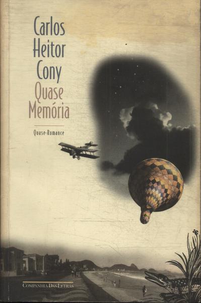 Quase-Memória: livro que marca o retorno do autor à literatura